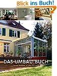 Das Umbau-Buch: Neues Wohnen in alten...