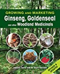 Growing and Marketing Ginseng, Golden...