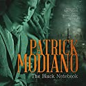 The Black Notebook Audiobook by Patrick Modiano Narrated by Bronson Pinchot