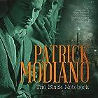 The Black Notebook Hörbuch von Patrick Modiano Gesprochen von: Bronson Pinchot