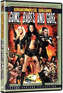 Grindhouse Galore: Guns Babes & Gore [DVD] [Region 1] [US Import] [NTSC]