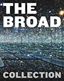 img - for The Broad Collection book / textbook / text book