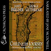 Child of the Journey: Book 2 of the Madagascar Manifesto | Janet Berliner, George Guthridge