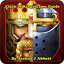 Clash of Kings Game Guide Audiobook by Joshua J. Abbott Narrated by Spencer Myers