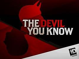 Devil You Know Season 3