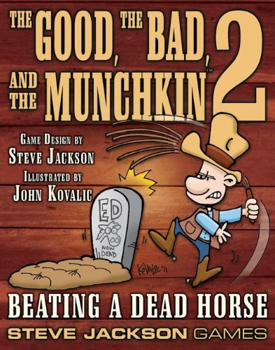 The Good, The Bad and The Munchkin 2 - Beating a Dead Horse