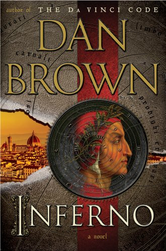 Inferno: A Novel (Robert Langdon) [Hardcover] by: Dan Brown
