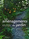 echange, troc Patrick Glémas, Virginie Klecka - Les aménagements du jardin : Allées, terrasses, pergolas, bassins...