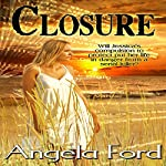 Closure | Angela Ford