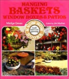 img - for Hanging Baskets, Window Boxes and Patios (Know-how Series) book / textbook / text book