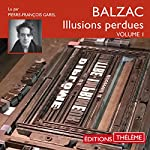 Les Illusions perdues 1 | Honoré de Balzac