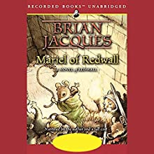 Mariel of Redwall: Redwall, Book 4 Audiobook by Brian Jacques Narrated by Brian Jacques, a full cast