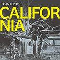 California Hörbuch von Edan Lepucki Gesprochen von: Emma Galvin