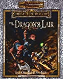 img - for Into the Dragon's Lair (Dungeons & Dragons: Forgotten Realms Adventure) book / textbook / text book