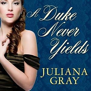 A Duke Never Yields Audiobook
