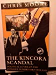 The Kincora Scandal: Political Cover-...