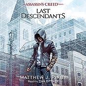 Last Descendants: An Assassin's Creed Novel Series | Matthew J. Kirby