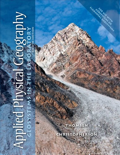 Applied Physical Geography: Geosystems in the Laboratory...