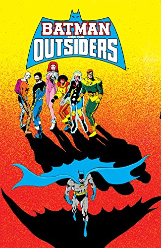 Batman and the Outsiders Vol. 3 [Barr, Mike] (Tapa Dura)