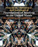 img - for Historical, Theoretical, and Sociological Foundations of Reading in the United States by Cobb, Jeanne, Kallus, Mary Katherine (July 5, 2010) Paperback book / textbook / text book