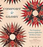 img - for Comfort and Glory: Two Centuries of American Quilts from the Briscoe Center (Focus on American History) book / textbook / text book