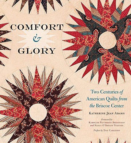 comfort-glory-two-centuries-of-american-quilts-from-the-briscoe-center