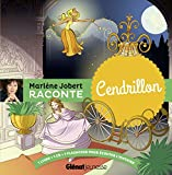 Marlène Jobert raconte : Cendrillon (1CD audio)