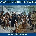 A Queer Night in Paris | Guy de Maupassant