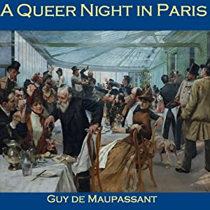 A Queer Night in Paris | [Guy de Maupassant]
