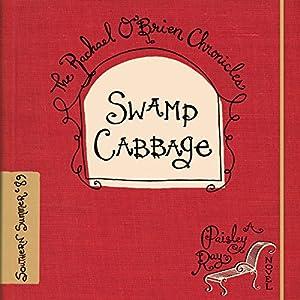 Swamp Cabbage Audiobook