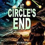 At Circle's End: The Mako Saga, Book 3 | Ian J. Malone