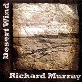 Songtexte von Richard Murray - Desert Wind