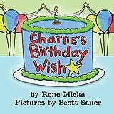 Charlie's Birthday Wish