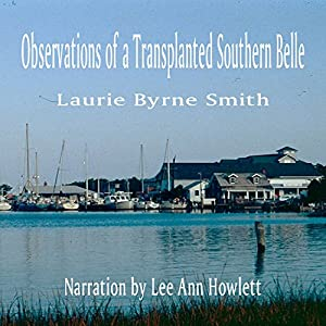 Observations of a Transplanted Southern Belle Audiobook