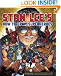 Stan Lee's How to Draw Superheroes: F...