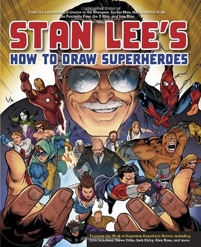 Stan Lee's How to Draw Superheroes: From the Legendary Co-creator of the Avengers, Spider-Man, the Incredible Hulk, the Fantastic Four, the X-Men, and Iron Man (Stan Kirby compare prices)