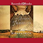 This Road We Traveled | Jane Kirkpatrick