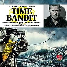 Time Bandit: Zwei Brüder und die Beringsee Hörbuch von Andy Hillstrand, Johnathan Hillstrand, Malcolm MacPherson Gesprochen von: Henning Baum