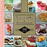 1001 recettes - Desserts & Gourmandises...