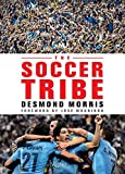 img - for The Soccer Tribe book / textbook / text book
