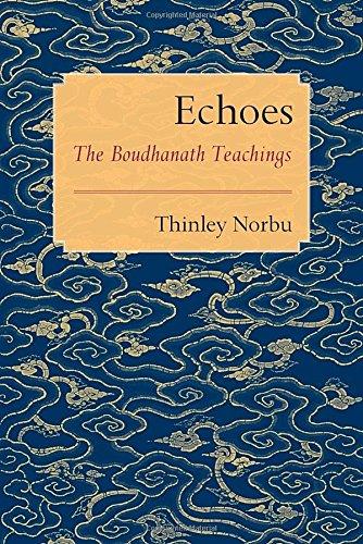 Echoes: The Boudhanath Teachings