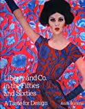 img - for Liberty and Co. in the Fifties and Sixties: A Taste for Design by Anna Buruma (2008) Hardcover book / textbook / text book