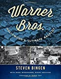 img - for Warner Bros.: Hollywood's Ultimate Backlot by Bingen, Steven(September 16, 2014) Hardcover book / textbook / text book