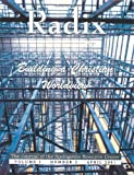 Building a Christian Worldview. Radix. The Areopagus Journal of the Apologetics Resource Center. Volume 1, Number 2