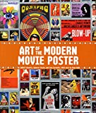 Art of the Modern Movie Poster: International Postwar Style and Design