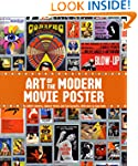 The Art of the Modern Movie Poster: I...