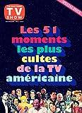 Rockyrama : Les 51 moments les plus cultes de la TV américaine