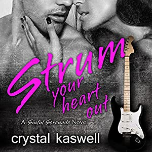Strum Your Heart Out Audiobook