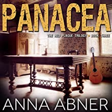 Panacea: Red Plague, Book 3 (       UNABRIDGED) by Anna Abner Narrated by Rachel Rauch