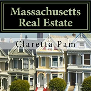 Massachusetts Real Estate: An Instructor Preparation Course | [Claretta T. Pam]